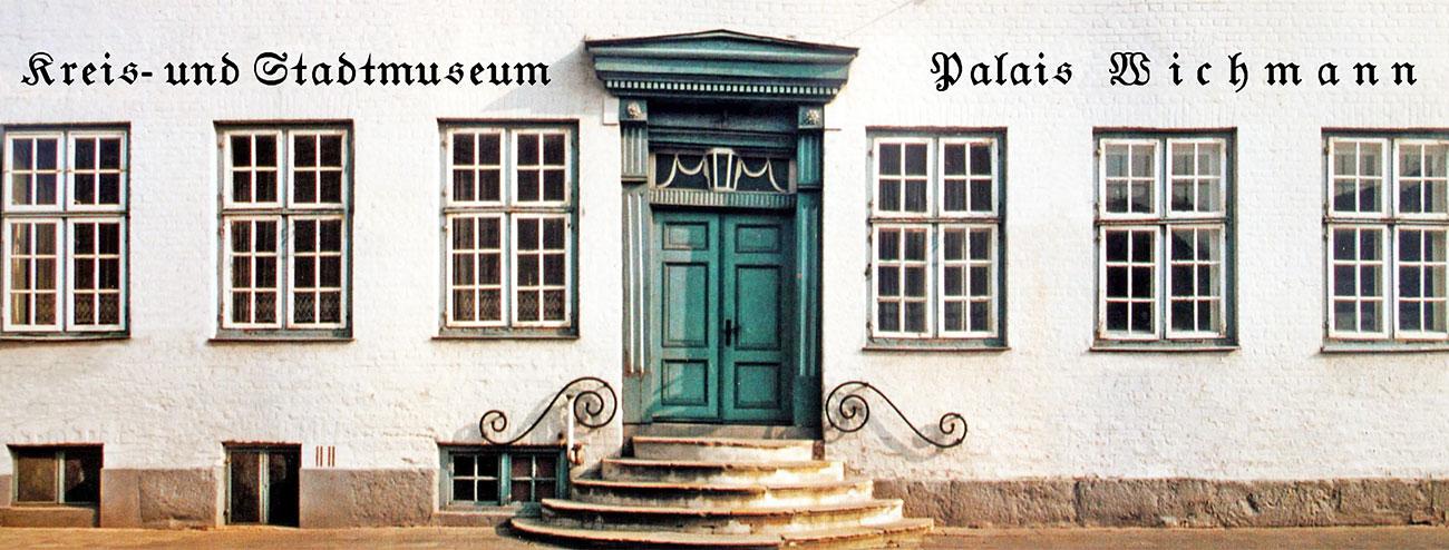 Förderverein Kreis- und Stadtmuseum Palais Wichmann